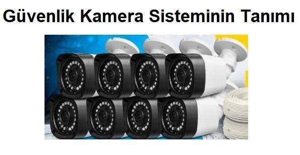 Güvenlik Kamera Sisteminin Tanımı