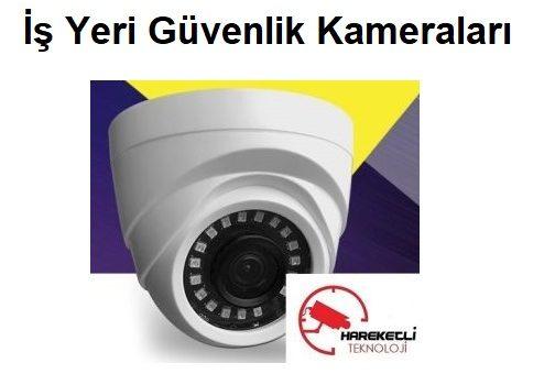 İş Yeri Güvenlik Kameraları